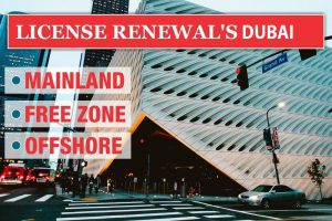 Licence Renewal Services in Dubai